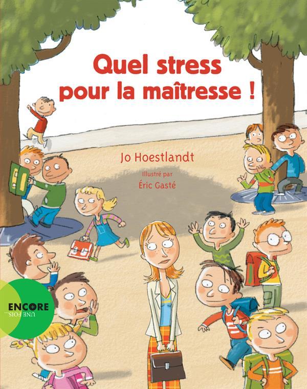 QUEL STRESS POUR LA MAITRESSE !