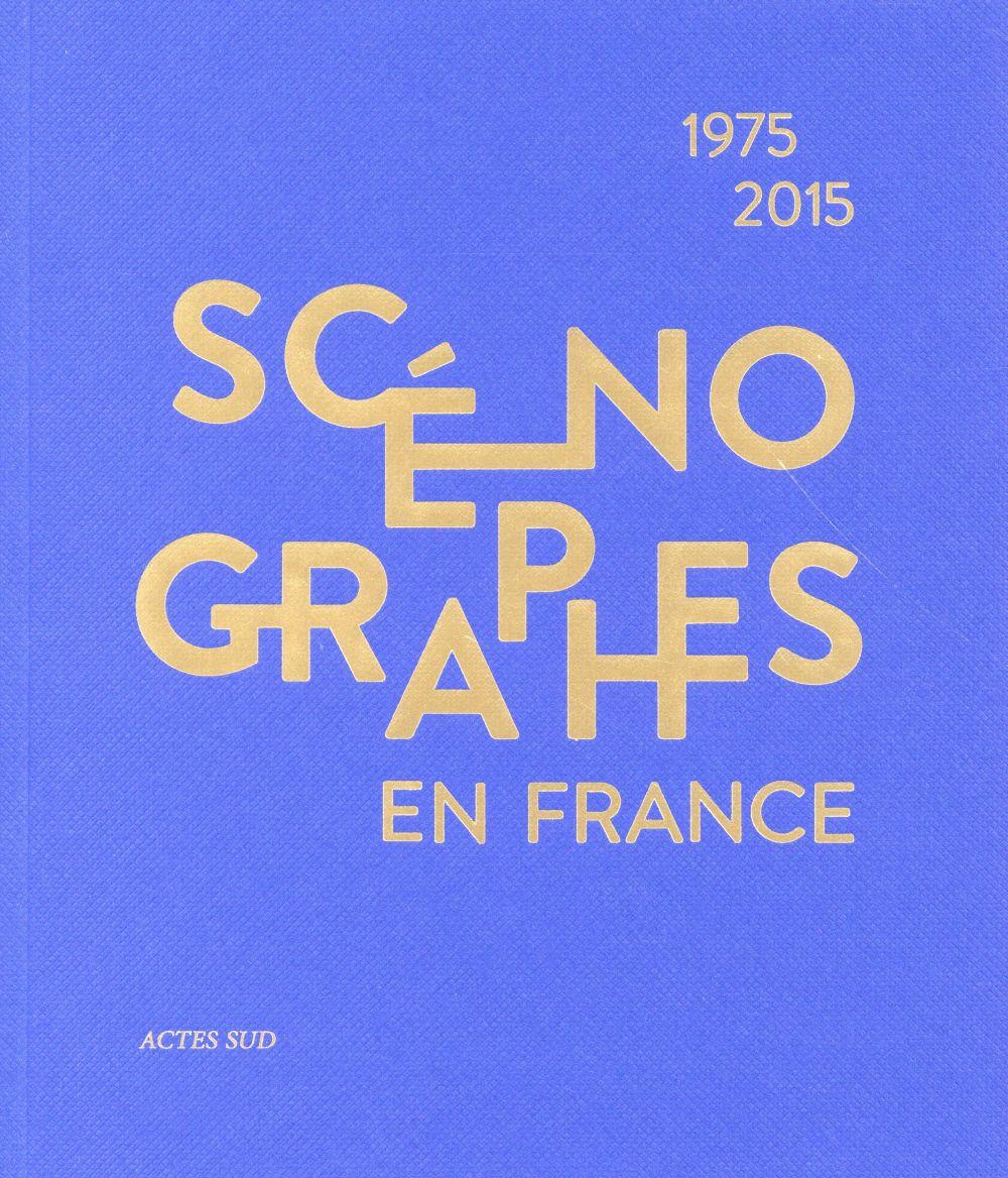 SCENOGRAPHES EN FRANCE (1975-2015) NE