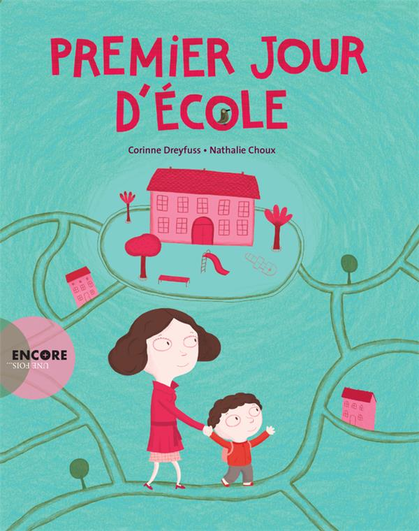 PREMIER JOUR D'ECOLE