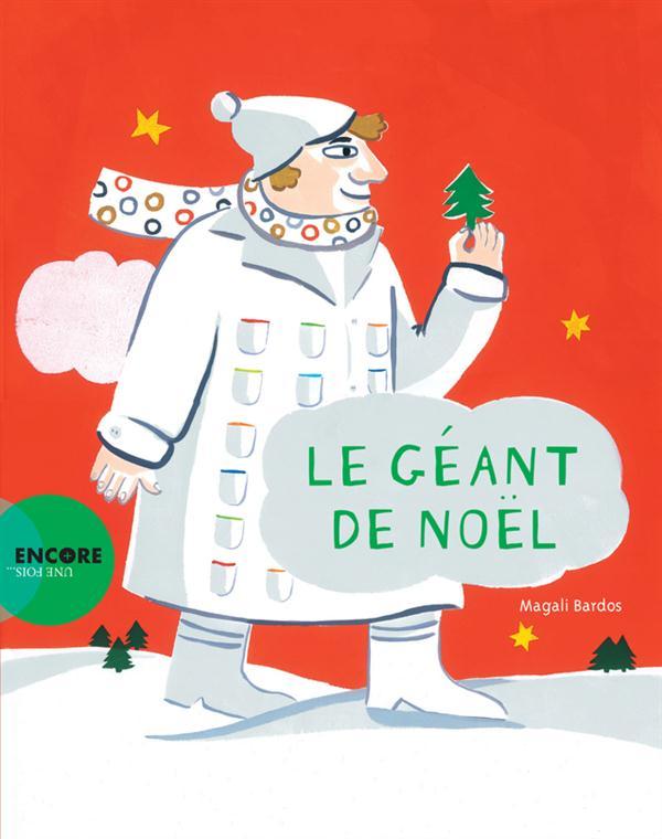 LE GEANT DE NOEL.