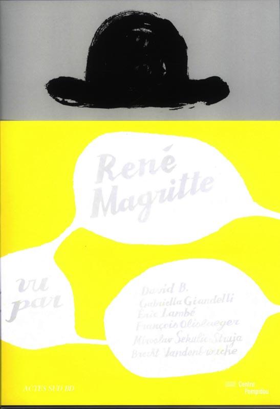 RENE MAGRITTE VU PAR
