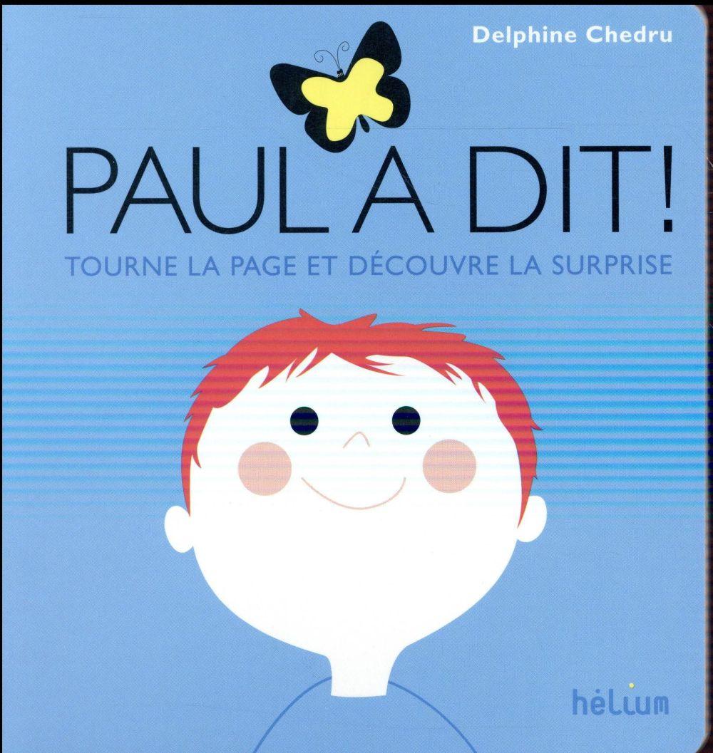 PAUL A DIT - TOURNE LA PAGE ET DECOUVRE LA SUPRISE