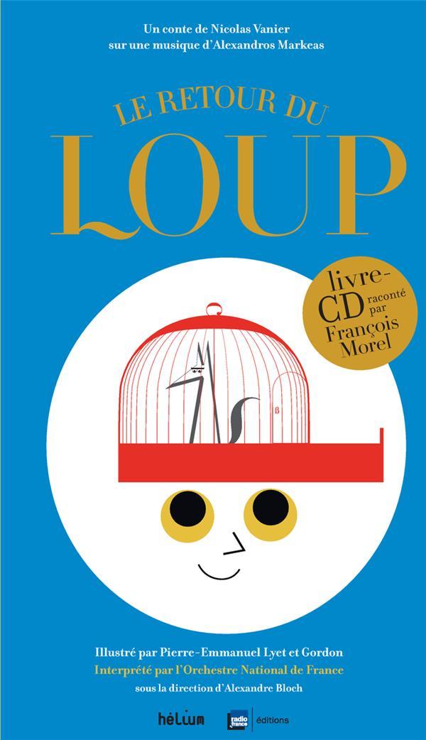 LE RETOUR DU LOUP + CD