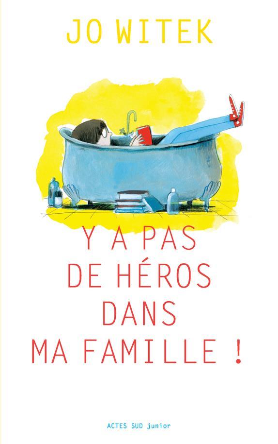 Y A PAS DE HEROS DANS MA FAMILLE