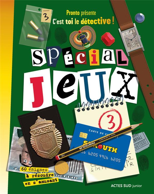 C'EST TOI LE DETECTIVE ! - SPECIAL JEUX 3