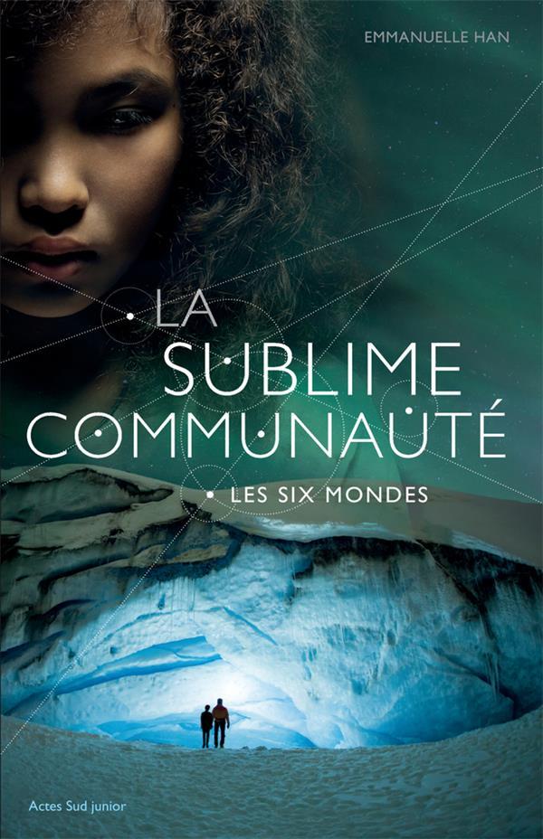 LA SUBLIME COMMUNAUTE - T2 - LES SIX MONDES