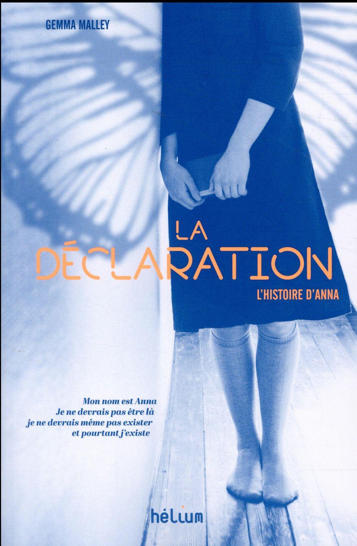 LA DECLARATION - L'HISTOIRE D'ANNA