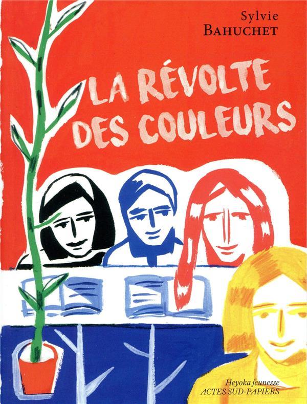 LA REVOLTE DES COULEURS (NE)