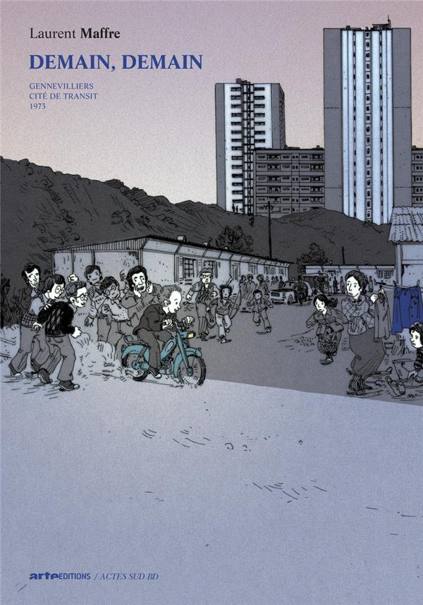 DEMAIN, DEMAIN - GENEVILLIERS CITE DE TRANSIT 1973