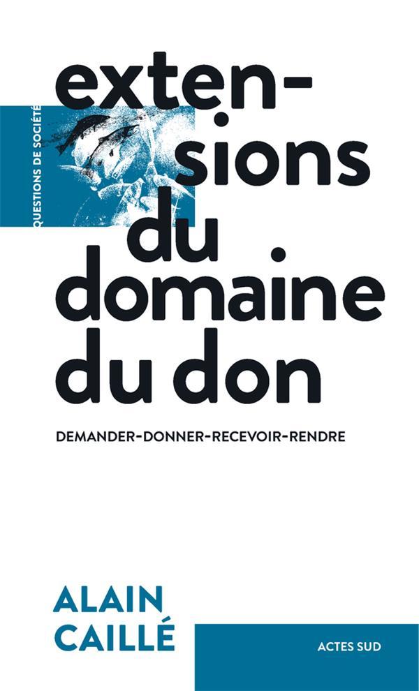 EXTENSIONS DU DOMAINE DU DON - DEMANDER-DONNER-RECEVOIR-RENDRE