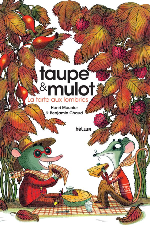 TAUPE ET MULOT 2 - LA TARTE AUX LOMBRICS