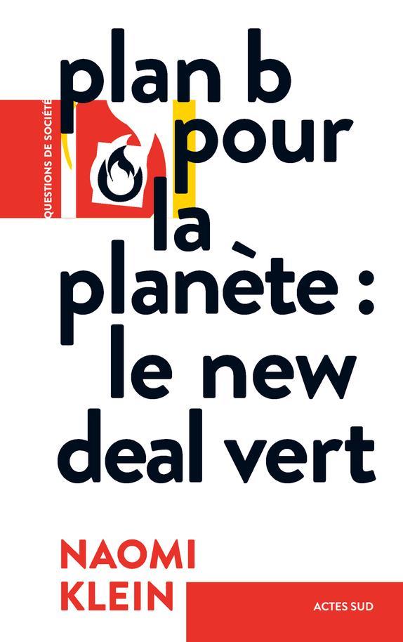 PLAN B POUR LA PLANETE : LE NEW DEAL VERT