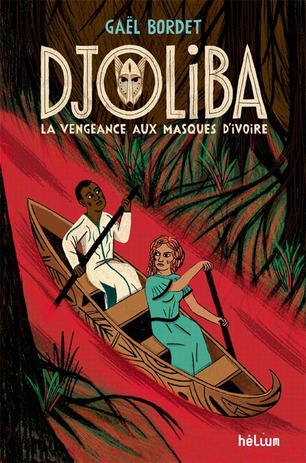 DJOLIBA, LA VENGEANCE AUX MASQUES D'IVOIRE