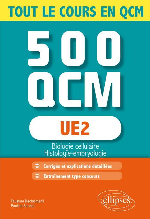 UE2 - BIOLOGIE CELLULAIRE  - 500 QCM