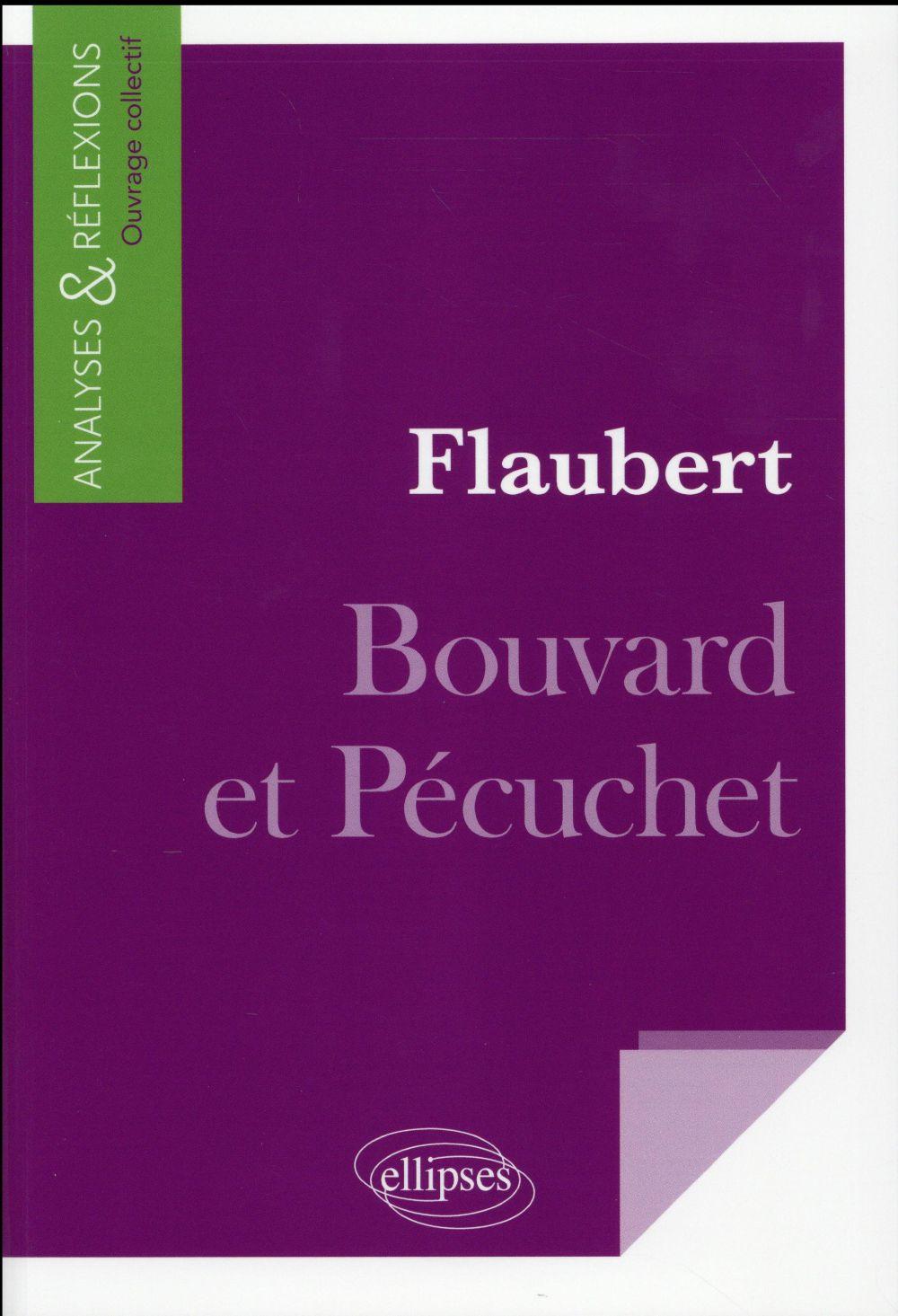 FLAUBERT, BOUVARD ET PECUCHET