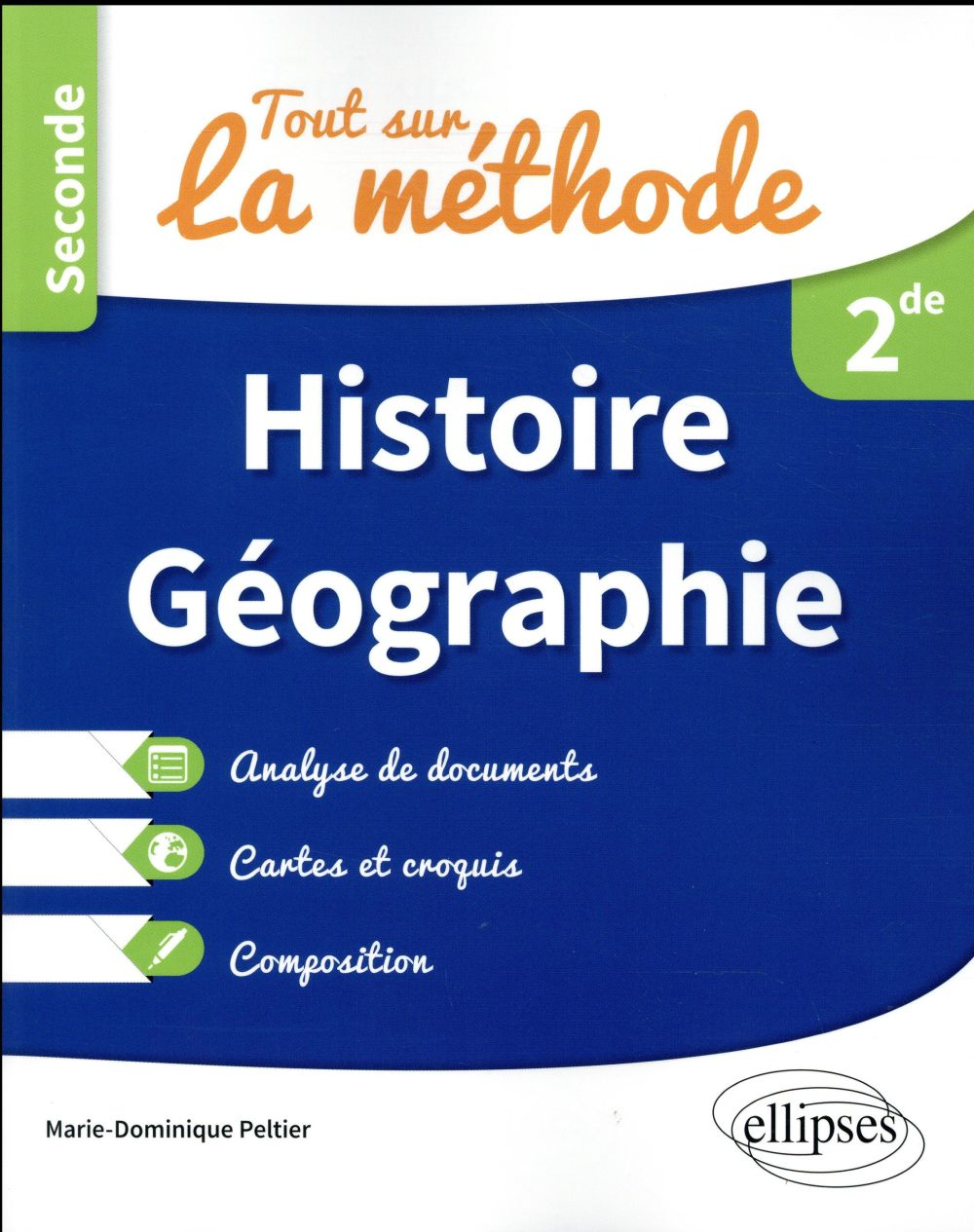 TOUT SUR LA METHODE EN HISTOIRE GEOGRAPHIE SECONDE ANALYSE DE DOCUMENTS CARTES CROQUIS COMPOSITION