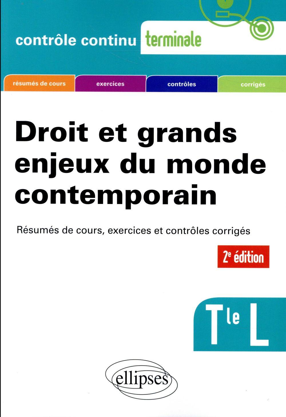 DROIT ET GRANDS ENJEUX DU MONDE CONTEMPORAIN TERMINALE L 2EME EDITION MISE A JOUR
