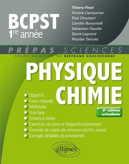 PHYSIQUE CHIMIE BCPST-1 2EME EDITION ACTUALISEE