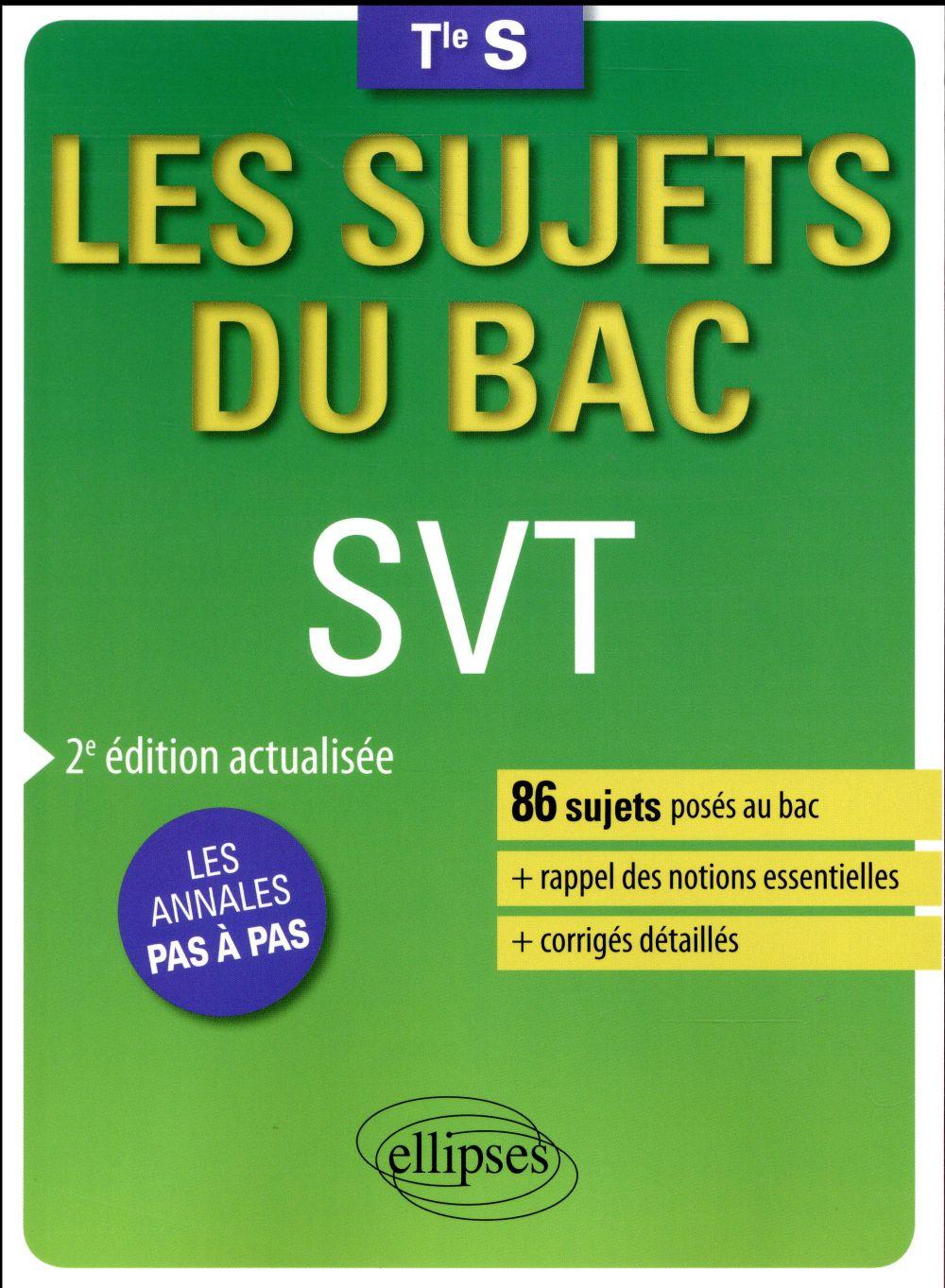 SVT TERMINALE S ENSEIGNEMENTS SPECIFIQUE ET DE SPECIALITE 2EME EDITION ACTUALISEE