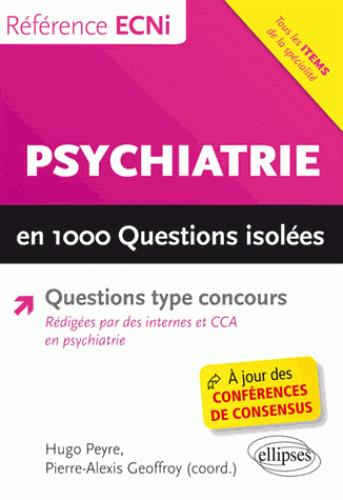 PSYCHIATRIE EN 1000 QUESTIONS ISOLEES