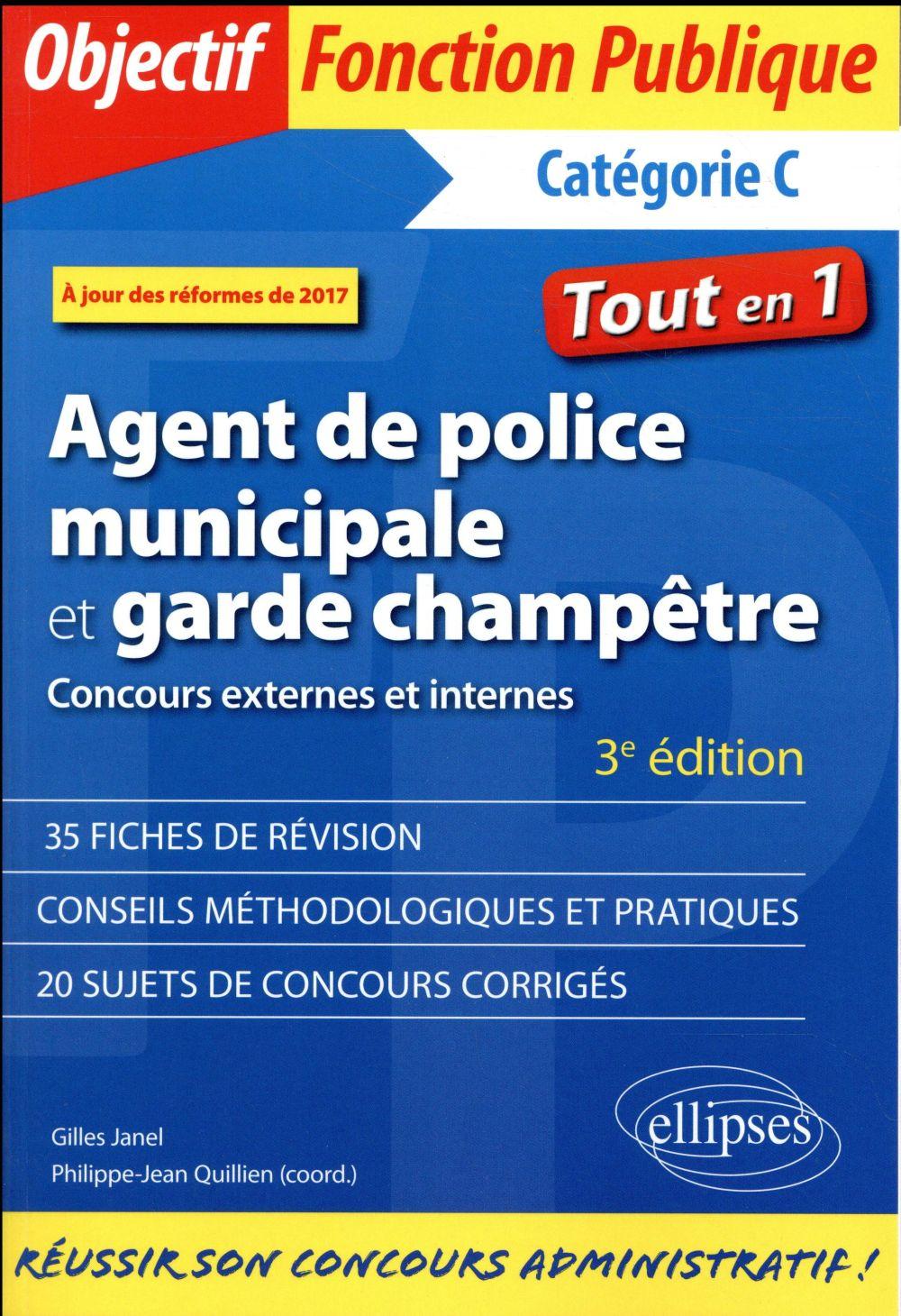 AGENT DE POLICE MUNICIPALE ET GARDE CHAMPETRE CONCOURS EXTERNES ET INTERNES 3EME EDITION