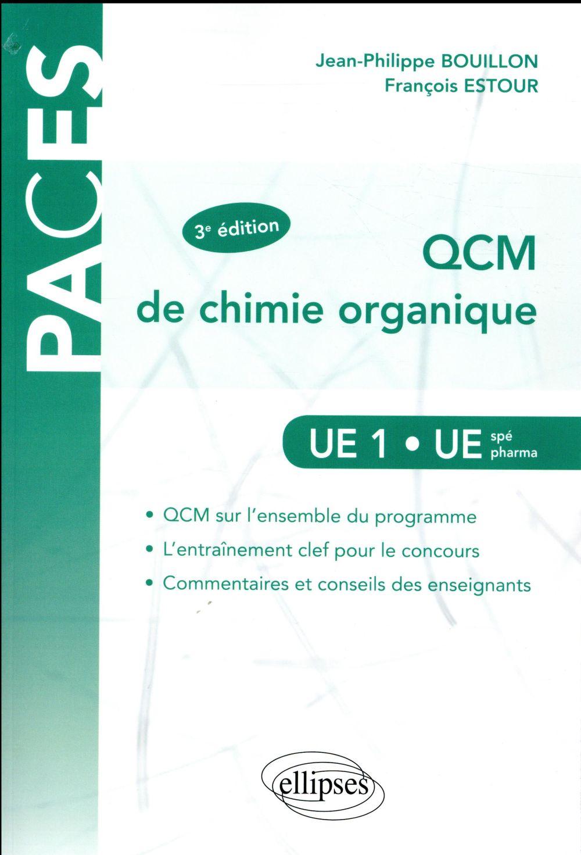 UE1 QCM DE CHIMIE ORGANIQUE 3EME EDITION