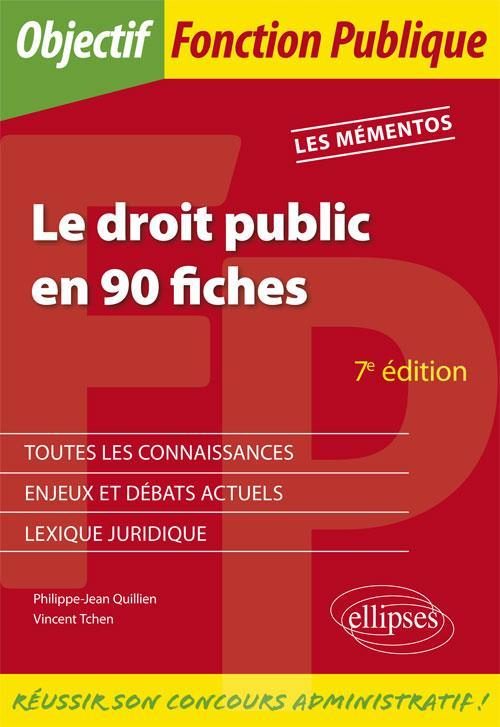 LE DROIT PUBLIC EN 90 FICHES 7EME EDITON