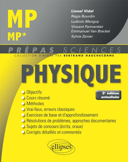 PHYSIQUE MP/MP* 3EME EDITION ACTUALISEE