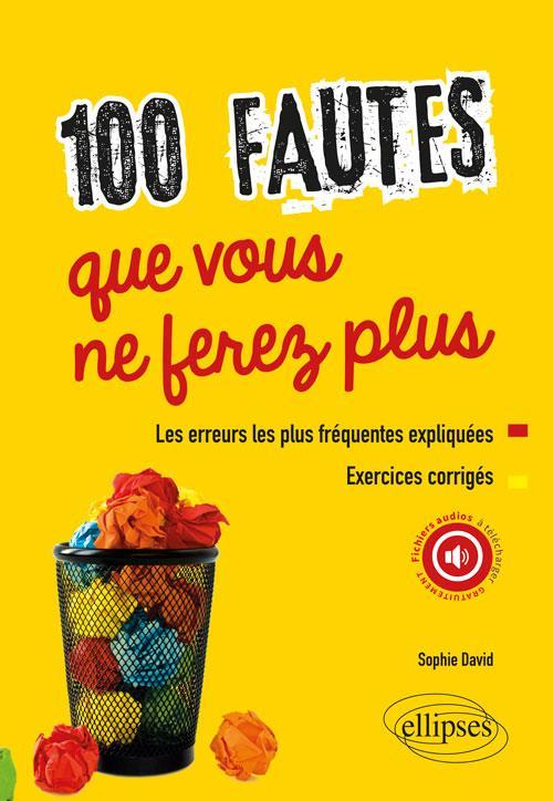 100 FAUTES QUE VOUS NE FEREZ PAS
