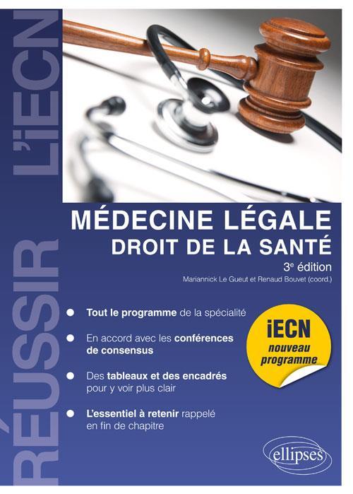 MEDECINE LEGALE DROIT DE LA SANTE 3EME EDITION