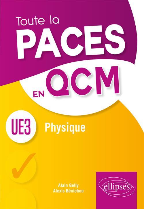 UE3 PHYSIQUE BIOPHYSIQUE PHYSIOLOGIE