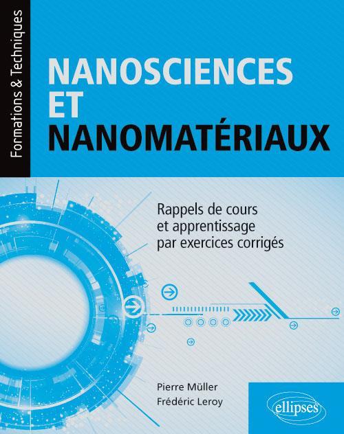 NANOSCIENCES ET NANOMATERIAUX RAPPELS DE COURS ET APPRENTISSAGE PAR EXERCICES CORRIGES
