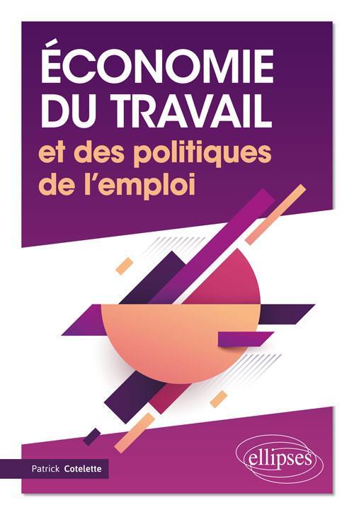 ECONOMIE DU TRAVAIL ET DES POLITIQUES DE L'EMPLOI
