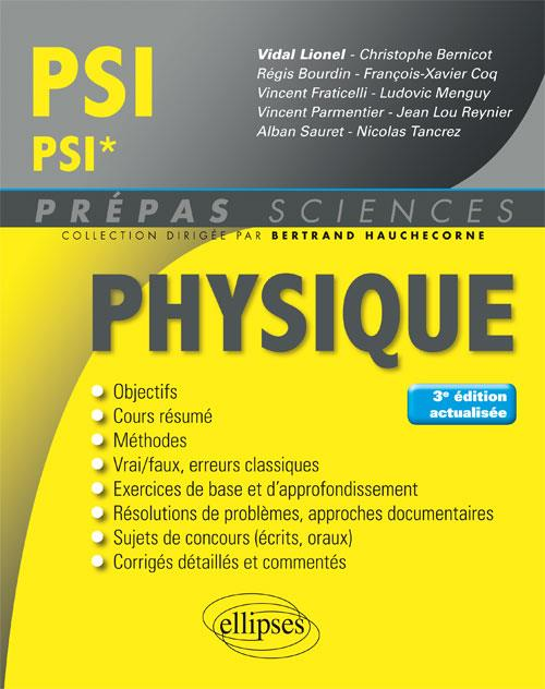 PHYSIQUE PSI/PSI* 3EME EDITION ACTUALISEE