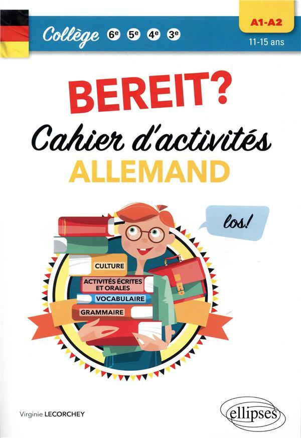 ALLEMAND. BEREIT ?  CAHIER D'ACTIVITES POUR LE COLLEGE. A1-A2 CYCLE 4 (5E-4E-3E) ET 6E BILANGUE