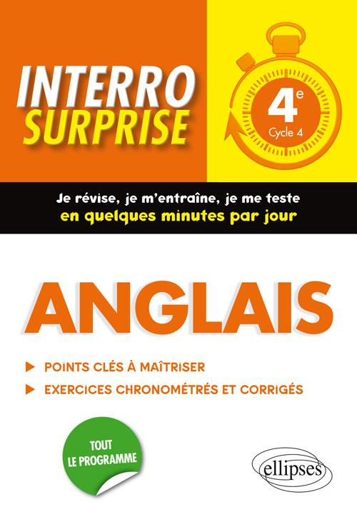 ANGLAIS. INTERRO SURPRISE. CLASSE DE 4E