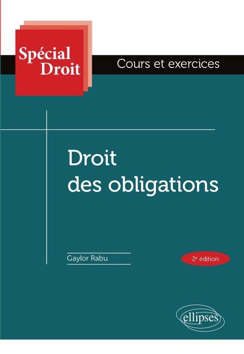 DROIT DES OBLIGATIONS - 2E EDITION