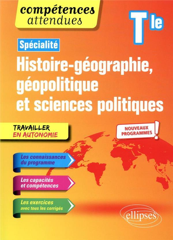 SPECIALITE HISTOIRE-GEOGRAPHIE, GEOPOLITIQUE ET SCIENCES POLITIQUES - TERMINALE - NOUVEAUX PROGRAMME