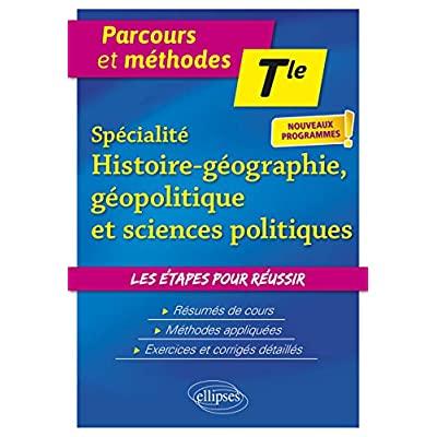 SPECIALITE HISTOIRE-GEOGRAPHIE-GEOPOLITIQUE ET SCIENCES POLITIQUES - TERMINALE - NOUVEAUX PROGRAMMES