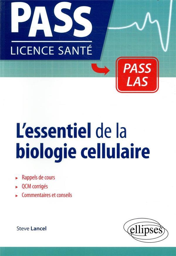 L ESSENTIEL DE LA BIOLOGIE CELLULAIRE