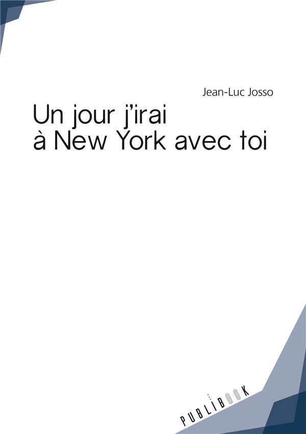 UN JOUR, J'IRAI A NEW YORK AVEC TOI