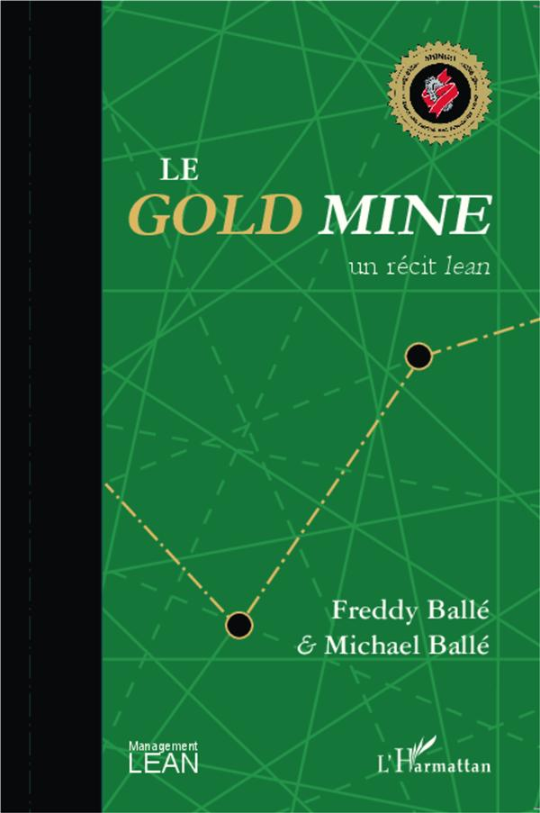 GOLD MINE UN RECIT LEAN