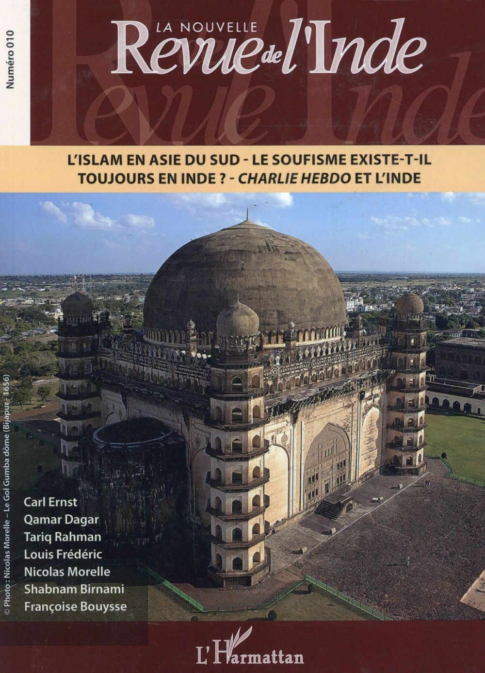 NOUVELLE REVUE DE L'INDE 10 L'ISLAM EN ASIE DU SUD LE SOUFISME EXISTE T IL TOUJOURS EN INDE CHARLIE