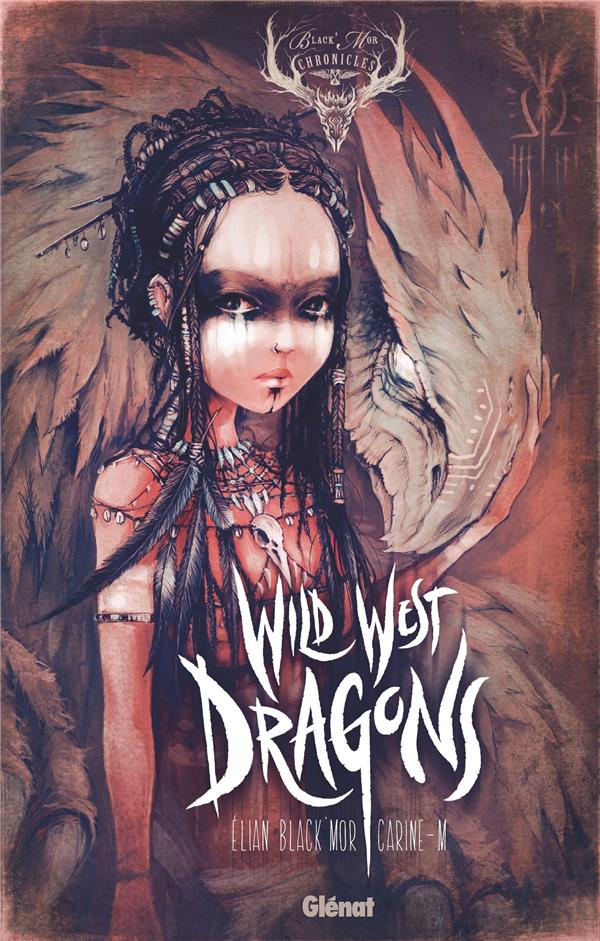 WILD WEST DRAGONS - TOME 01
