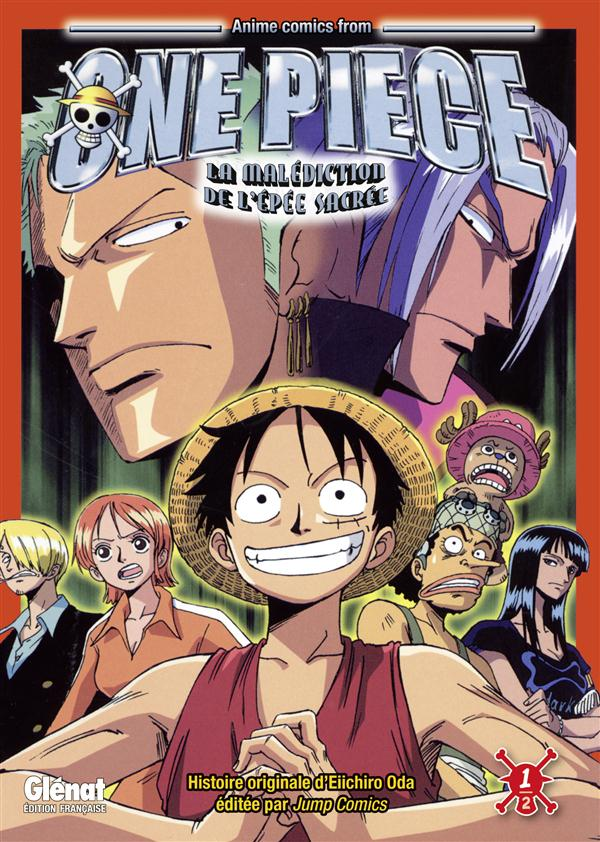 ONE PIECE ANIME COMICS - LA MALEDICTION DE L'EPEE SACREE - TOME 01