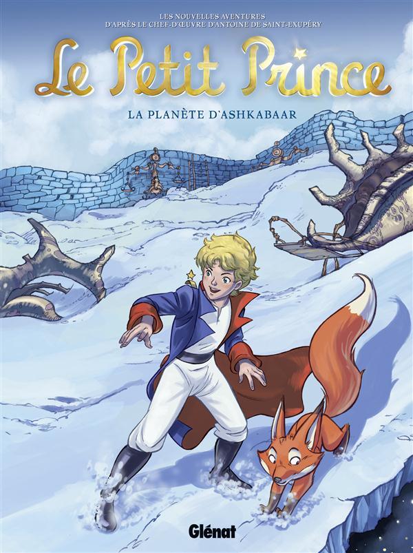 LE PETIT PRINCE - TOME 22 - LA PLANETE D'ASHKABAAR