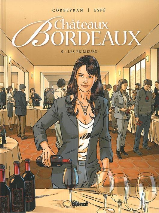 CHATEAUX BORDEAUX - TOME 09 - LES PRIMEURS