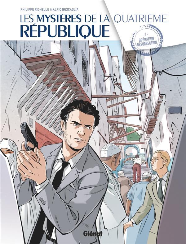 LES MYSTERES DE LA 4E REPUBLIQUE - TOME 05