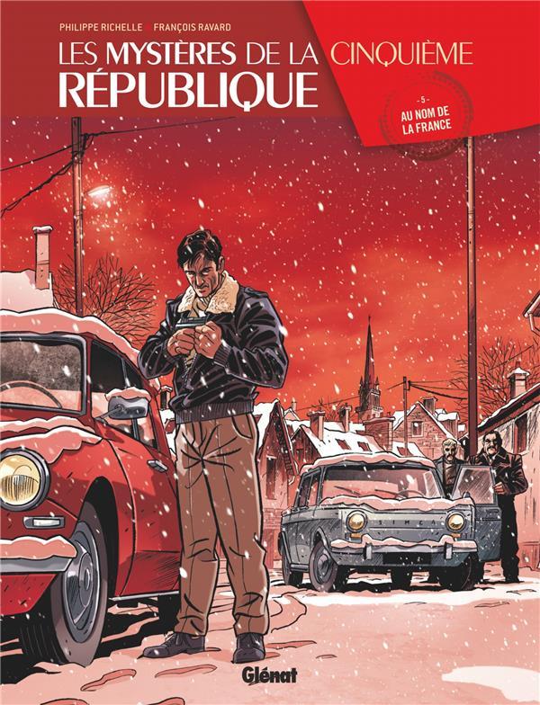 LES MYSTERES DE LA 5E REPUBLIQUE - TOME 05