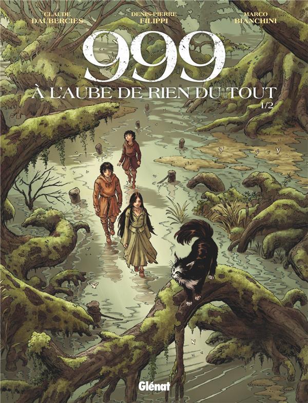 999, A L'AUBE DE RIEN DU TOUT - TOME 01